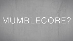 blogthumb_005_mumblecore-1024x576