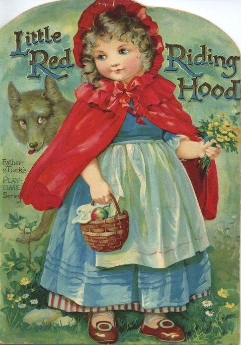 Horror is fast approaching... Father Tucker's Play-Time Series Edition of Little Red Riding Hood, c. 1910