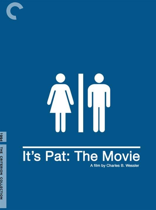 Fake Criterion Cover for  It's Pat Julia Sweeney Adam Bernstein, 1994 Courtesy of   © FakeCriterions http://fakecriterions.tumblr.com