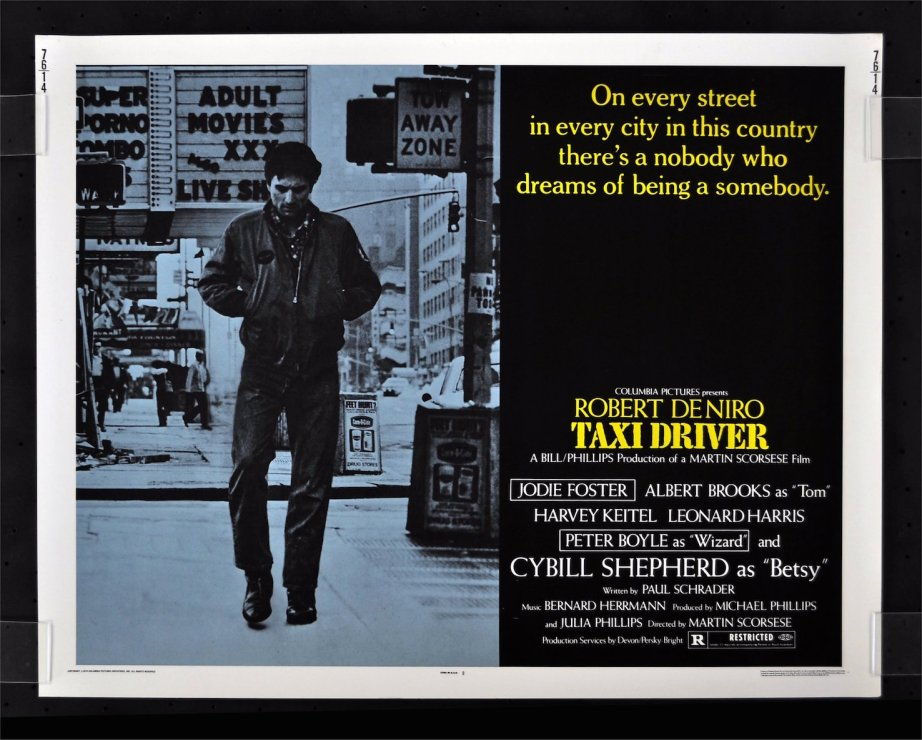 """On every street in every city, there's a nobody who dreams of being a somebody."" Robert De Niro Taxi Driver Martin Scorsese, 1976"