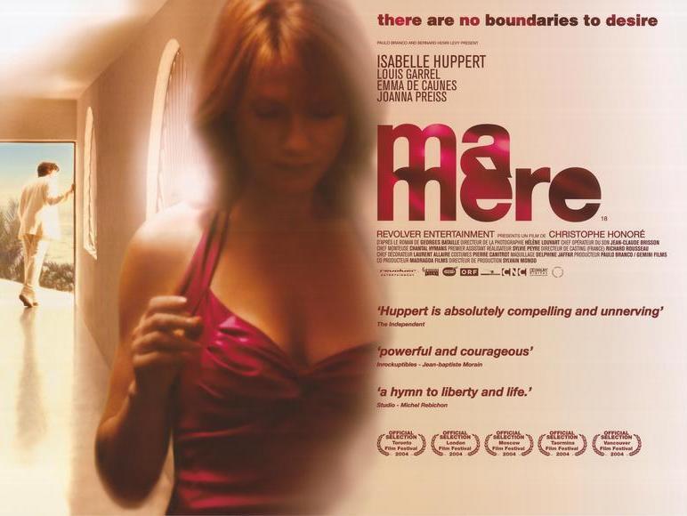 Ma Mere Isabelle Huppert Christophe Honoré, 2005