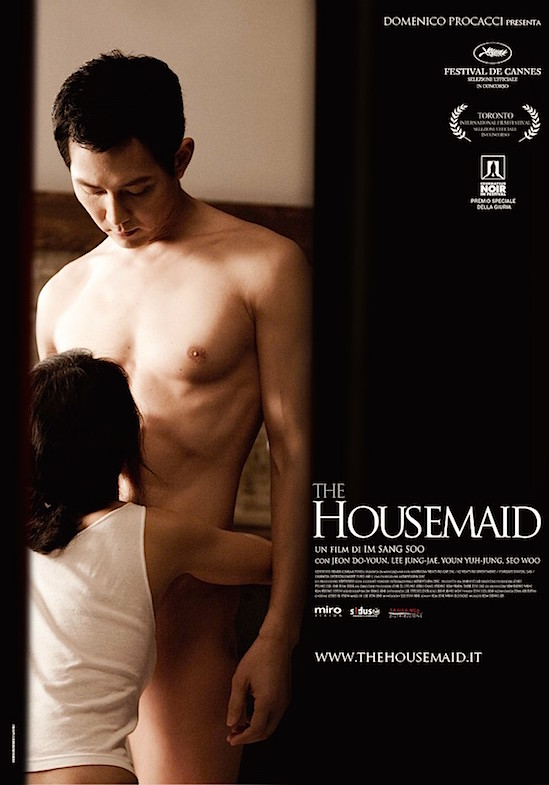"Caring for their little girl and cleaning house are not the only ""chores"" which quickly become more and more degrading... Welcome to Sang-soo Im's ""Erotic Thriller"" The Housemaid / Hanyeo Jeon Do-yeon / Lee Jung-jae Sang-soo Im, 2010 Cinematography 