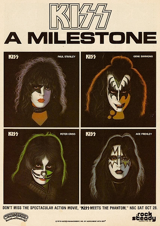 "The KISS Solo Albums are on the way! And don't miss the spectacular Action Movie, ""KISS Meets The Phantom"" ...wished we could have missed it. KISS was about to stop being cool for a very long time."
