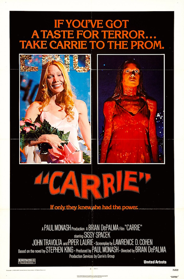 If you have a taste for terror... Carrie Brian De Palma, 1976