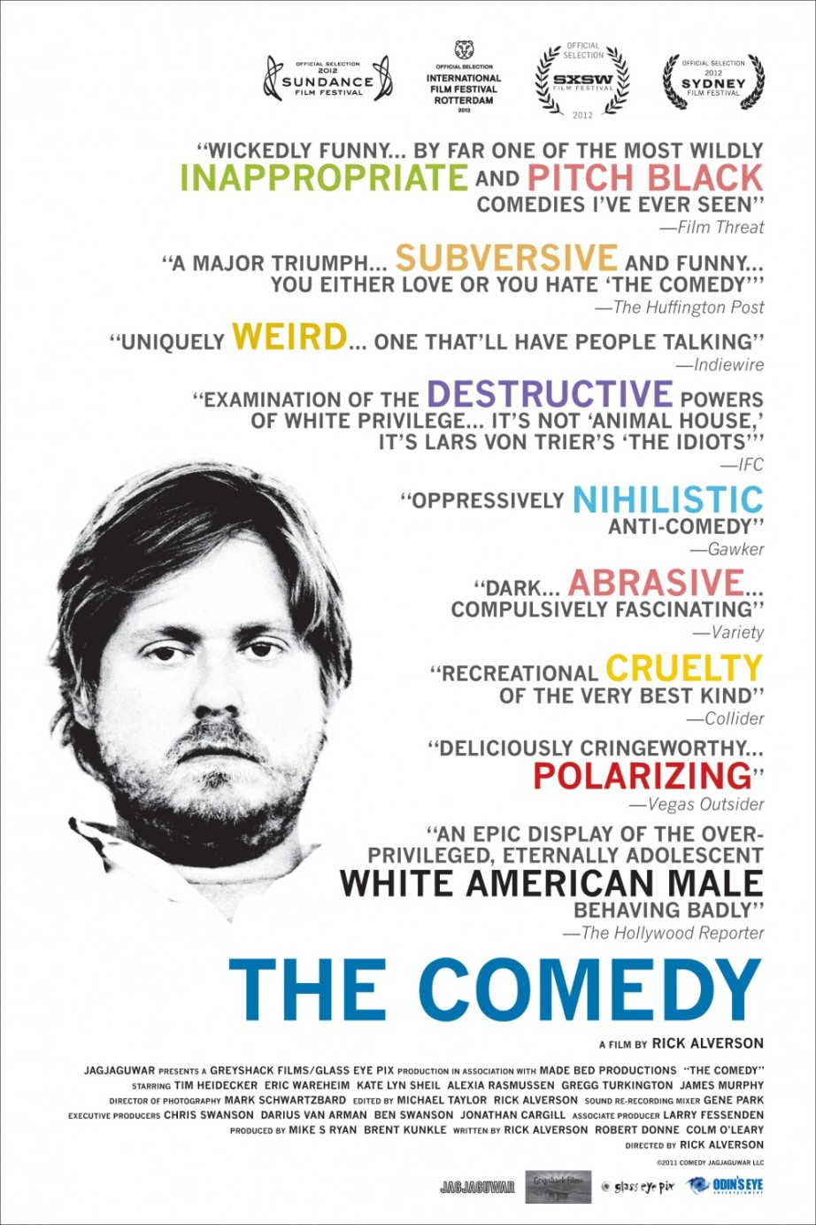 """Oh, wow. So good, so funny! You're so funny!"" The Comedy Rick Alverson, 2012"