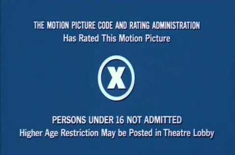"Interesting to note that until the MPAA introduced the ""NC-17-Rating"" -- The official ""X-Rating"" was actually less restrictive in number of states. It was left to individual states and cinemas to determine the age restricted. News to me."