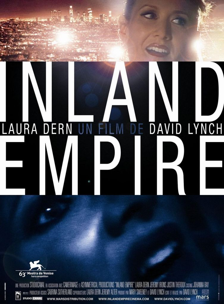 """This is a story that happened yesterday. But I know it's tomorrow."" INLAND EMPIRE David Lynch, 2006"