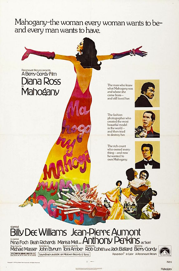 Um, do you know where you're going to?  Miss. Ross is  Mahogany Berry Gordy, 1975