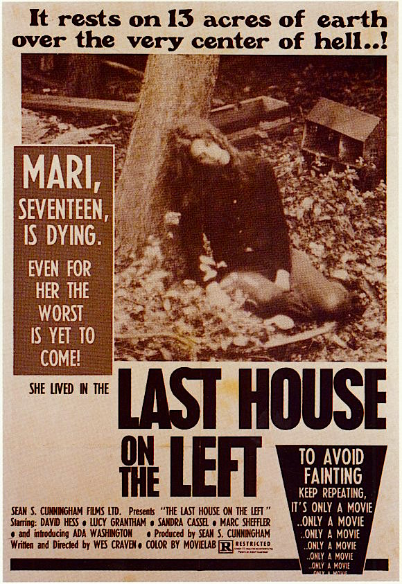 """""""To avoid fainting..."""" The Last House on the Left Wes Craven, 1972 Cinematography 