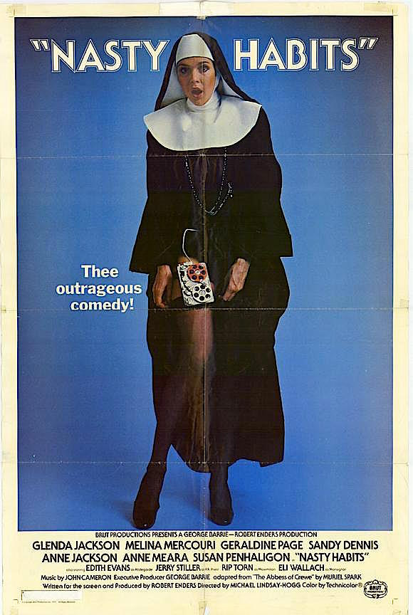 Sadly forgotten satire of Nixon and the Watergate Scandal. They won't have Sister Agnes to kick around anymore! Nasty Habits Michael Lindsay-Hogg, 1977