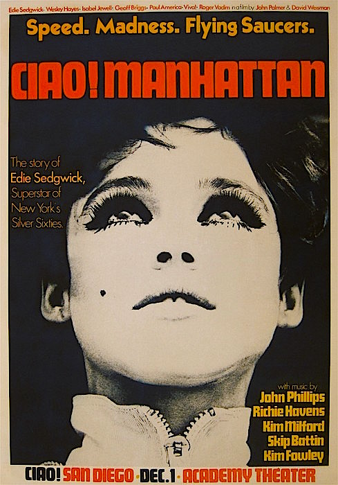 """Speed. Madness. Flying Saucers. CIAO! MANHATTAN  Edie Sedgwick as ""Susan Superstar"" John Palmer & David Weisman, 1972"