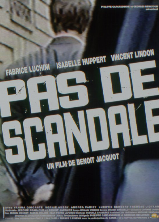Pas de scandale / Keep It Quiet Benoît Jacquet, 1999