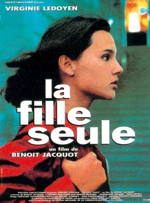 La fille seule / A Single Girl Benoît Jacquot, 1995