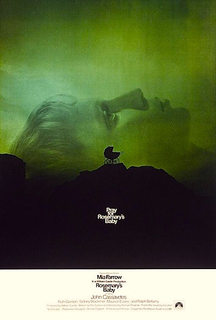"""Pray for Rosemary's Baby."" Rosemary's Baby Roman Polanski, 1968 Cinematography 