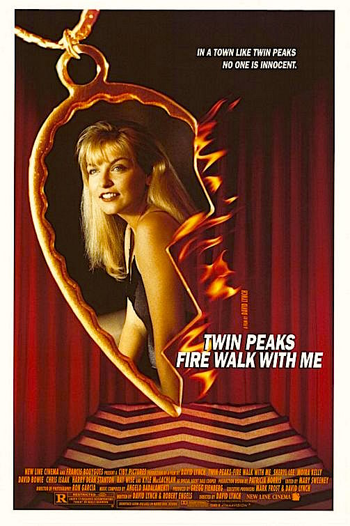 """In a town like Twin Peaks, no one is innocent."" Twin Peaks: Fire Walk With Me David Lynch, 1992"
