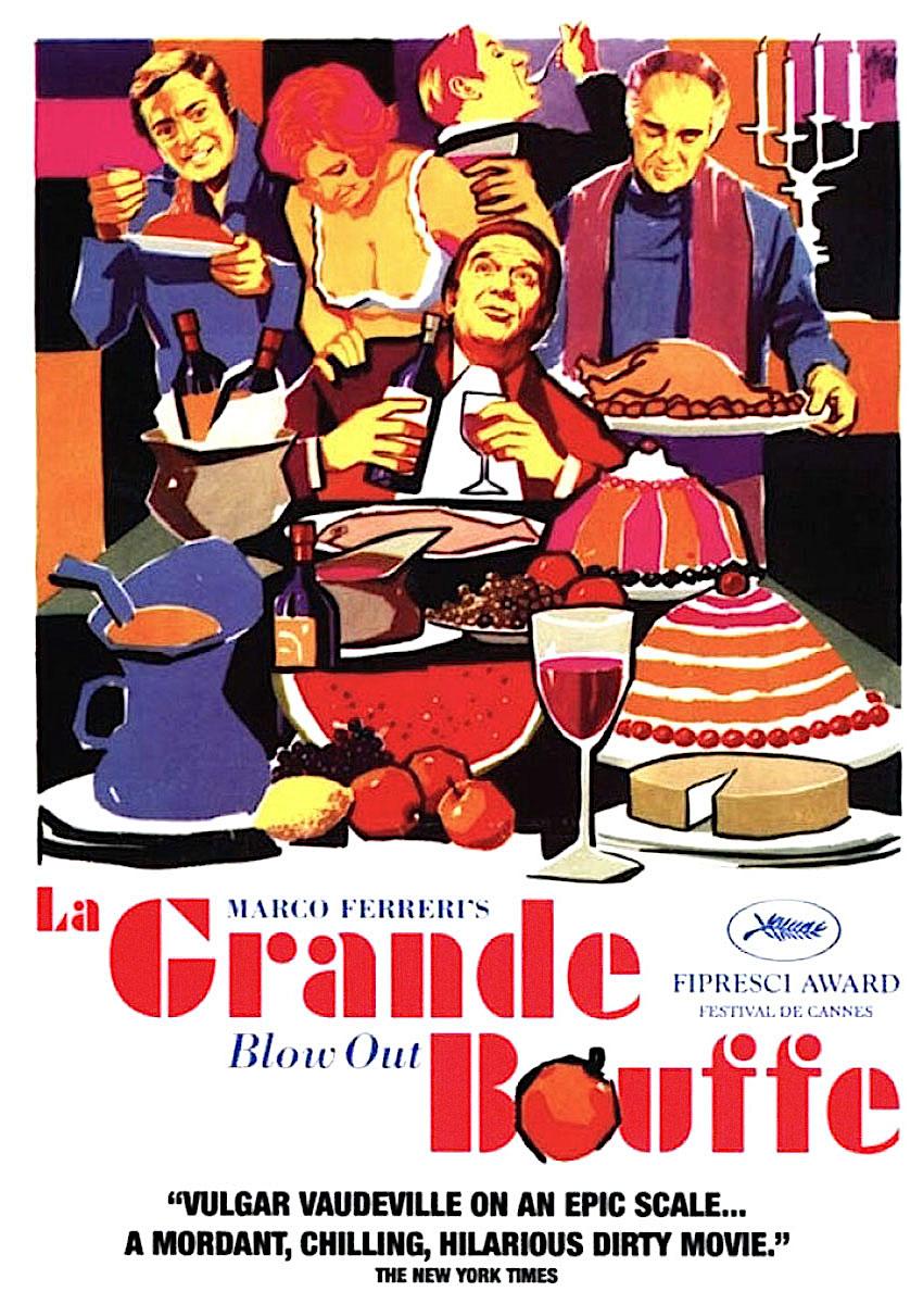 La Grande Bouffe Marco Ferreri, 1973