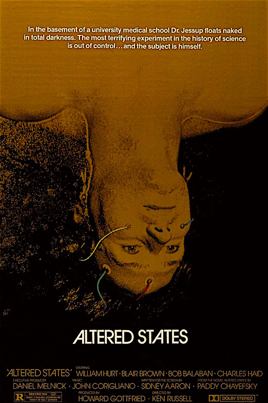 The subject is himself, but the exploration takes him far deeper. Altered States Ken Russell, 1980