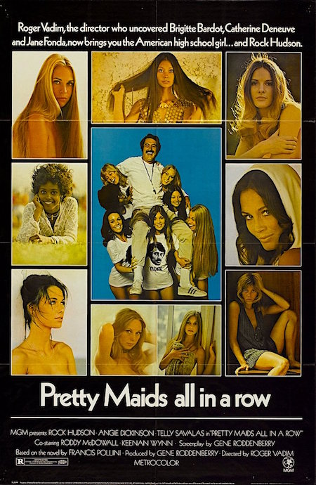 """A good football coach can get away with murder."" Uh, oh. Movies do not get much worse or conversely better than... Pretty Maids All In A Row Roger Vadim, 1971"