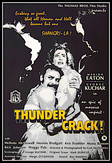 """And don't go telling me it's some kind of a popsicle!"" Thundercrack! Curt McDowell, 1975"