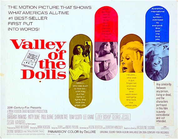 """They drummed you out of Hollywood, so you come crawling back to Broadway. But Broadway doesn't go for booze and dope. Now get out of my way, I've got a man waiting for me."" Valley of the Dolls Mark Robson, 1967"