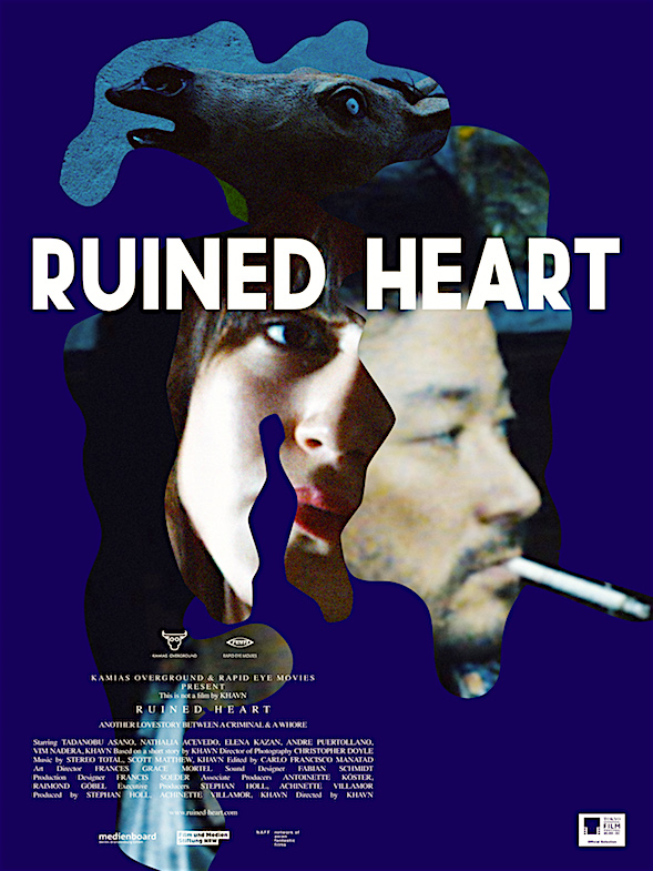 Ruined Heart: Another Lovestory Between a Criminal & a Whore KHAVN, 2014 Cinematography | Christopher Doyle