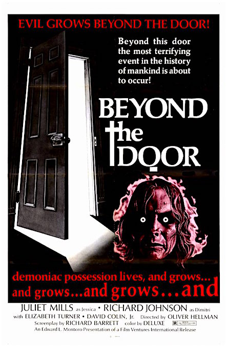 """The most terrifying event in the history of mankind is about to occur!"" Beyond The Door 1974"