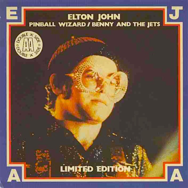 """But I ain't seen nothing like him in any amusement hall. That deaf, dumb and blind kid sure plays a mean pinball!"" Note: I have never seen this particular single. I found it on The Internet! Elton John Pinball Wizard Limited Edition 7"" single, 1975"