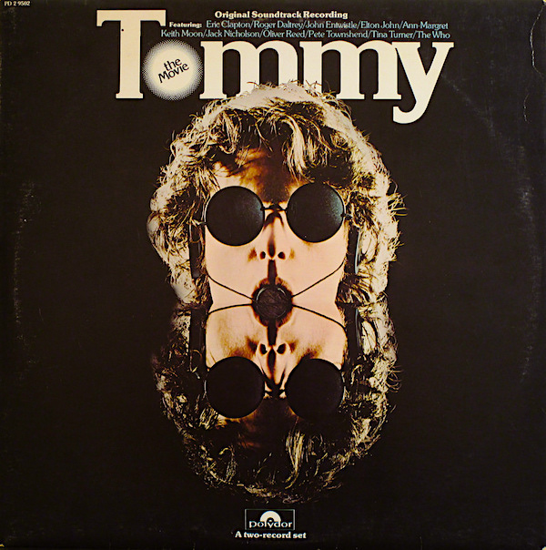 Speaking of The Who... TOMMY Original Movie Soundtrack, 1975