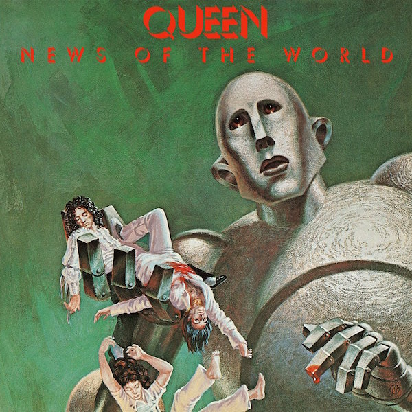 This cover is either really bad or really good. I'm not really sure, but I will never forget it. And they did rock us. Queen News of the World, 1977