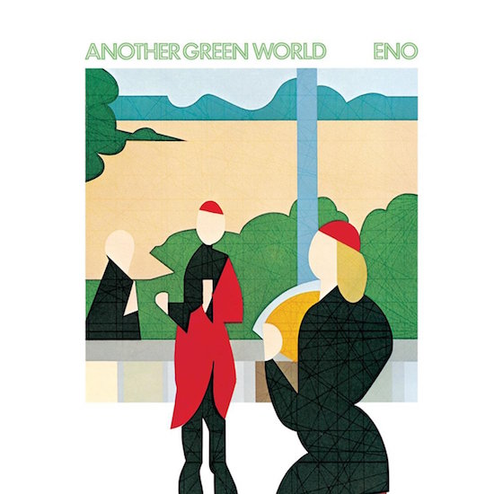 Going all ambient on our ass... Brian Eno Another Green World, 1975
