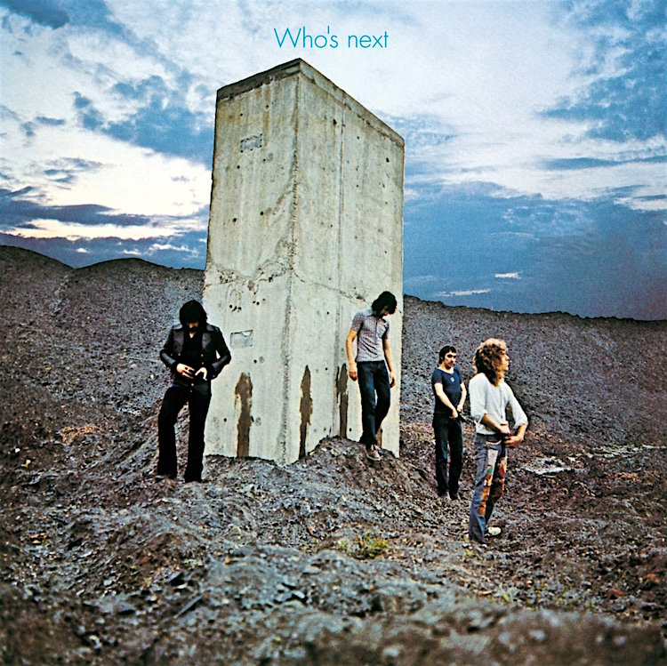 The ultimate in cool... The Who Who's Next, 1971