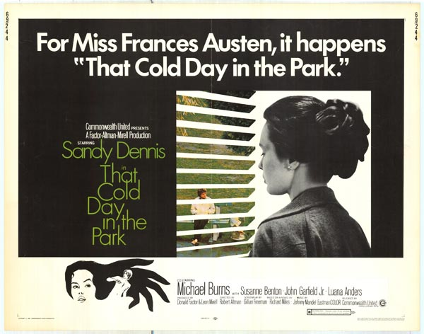 """I want you to make love to me. Please."" That Cold Day in the Park Robert Altman, 1969"