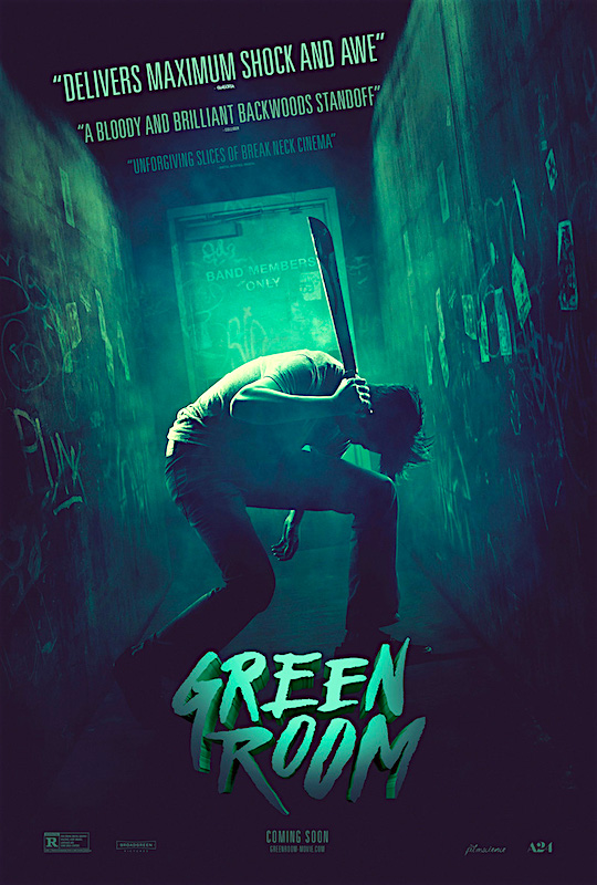 """Let's be clear. It won't end well."" Green Room Jeremy Saulnier, 2015"