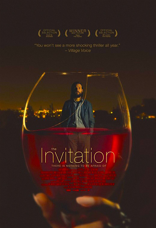 """There is nothing to be afraid of"" The Invitation Karyn Kusama, 2015"