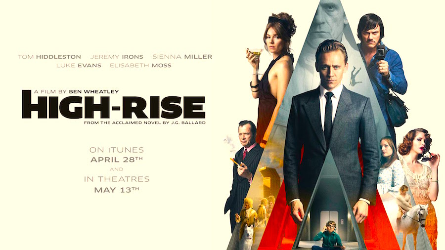 """Welcome to the high life..."" High-Rise Ben Wheatley, 2015"