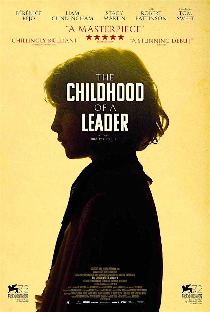 """A Stunning Debut."" The Childhood of a Leader Brady Corbet, 2015"