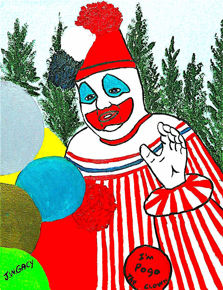 """I'm Pogo."" Oh, shit. Creepy Clown painted by serial killing clown... John Wayne Gacy"
